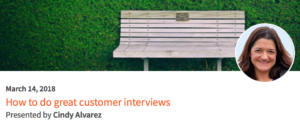 How To Do Great Customer Interviews @ O'Reilly Safari Live Online Training